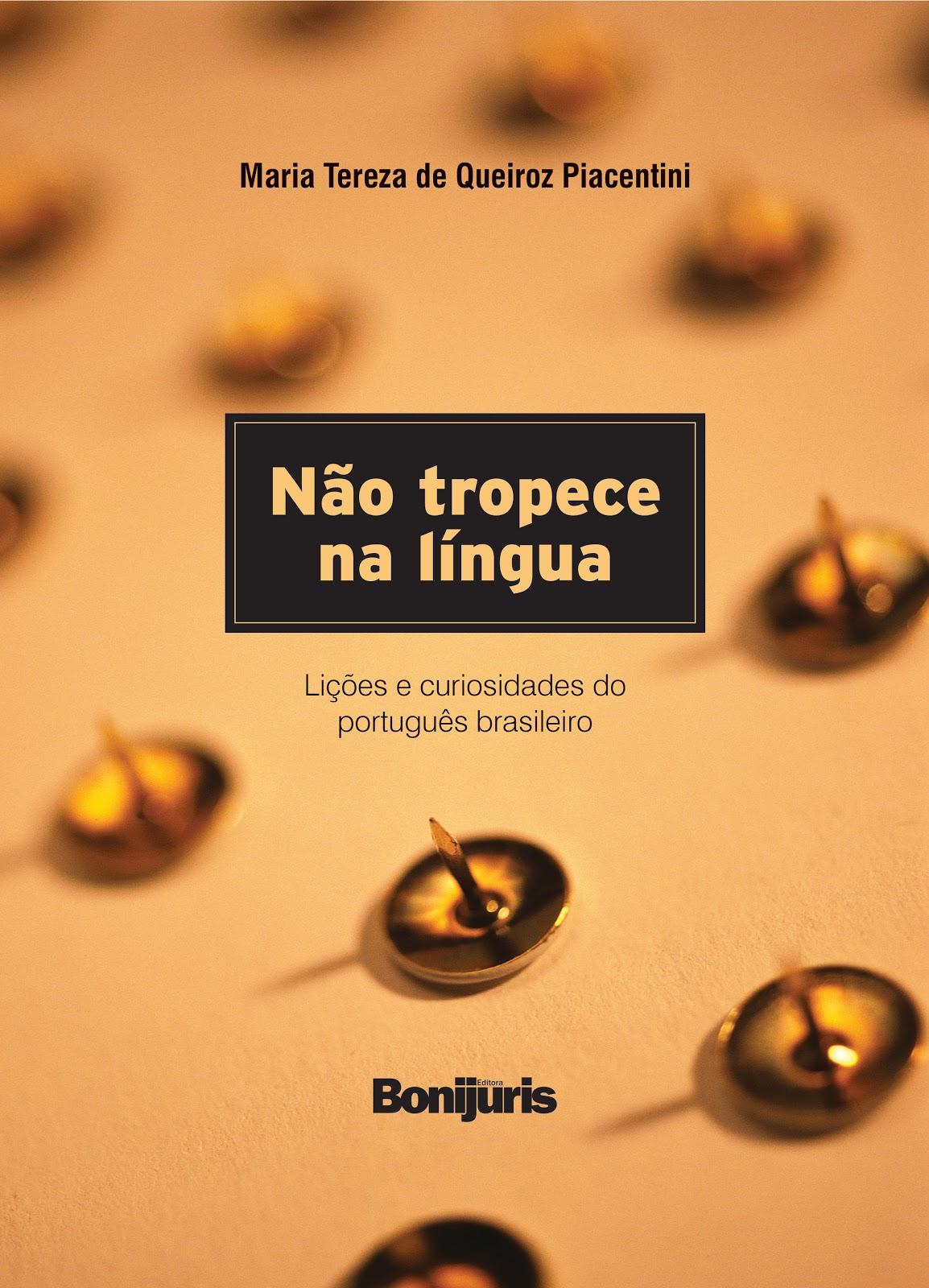Livro de Piacentini  traz lições e curiosidades do português brasileiro