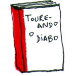 Livro Taureando o diabo de Clara Averbuck (http://catarse.me/pt/clara)